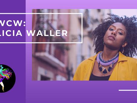 Womxn Crush Wednesday: Alicia Waller