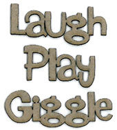 Laugh Play Giggle
