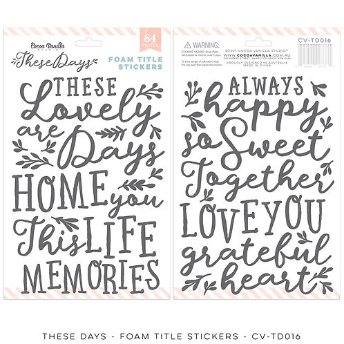 THESE DAYS Foam Title Stickers