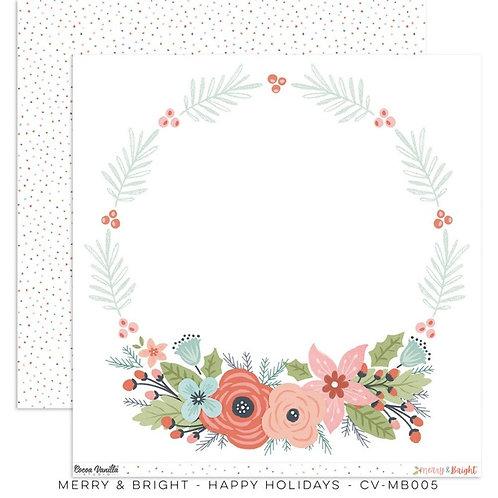 Happy Holidays Merry & Bright