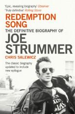 Redemption Song. The definitive biography of Joe Strummer.