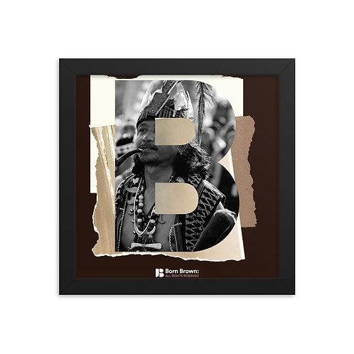 BORN BROWN (1 of 9) Framed Matte Poster