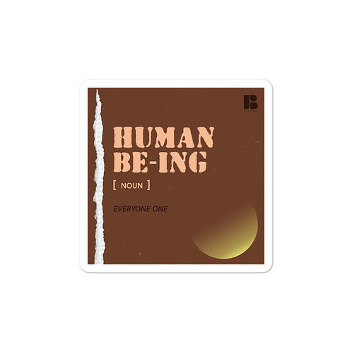 Human BEing Bubble-Free Stickers