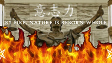 By Fire, Nature is Reborn Whole