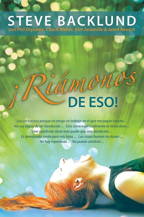 """LIBRO """"RIAMONOS DE ESO"""" (Steve Backlund)"""