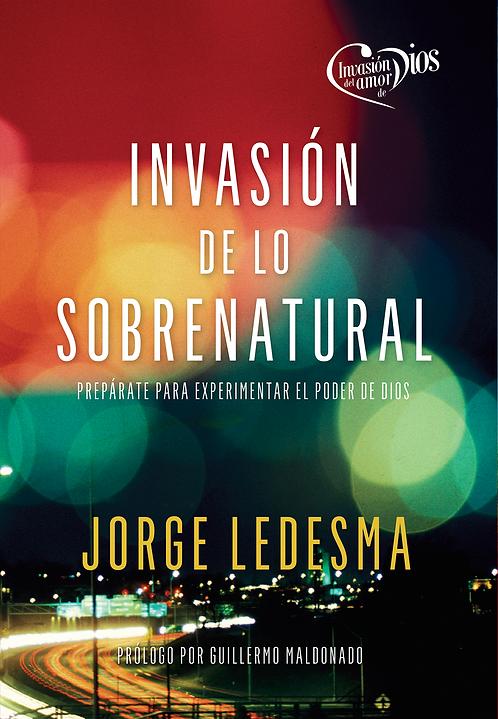 """LIBRO """"INVASION DE LO SOBRENATURAL"""""""