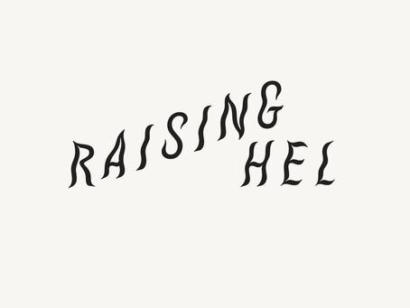 Mikä on Raising HEL?