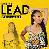 Take The Lead Podcast With Tera Chantelle