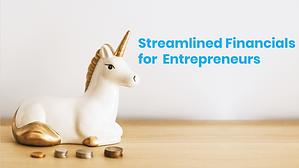 Streamlined Financials for Entrepreneurs