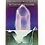 Thumbnail: The Crystal Ally Cards: The Crystal Path to Self Knowledge