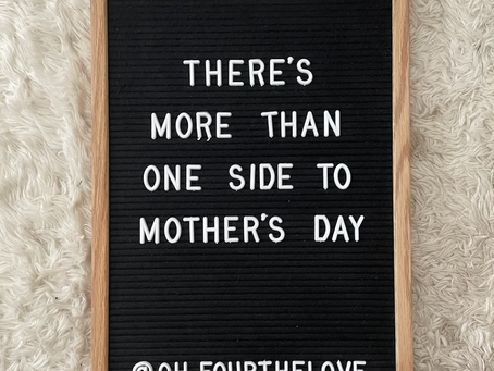 The Other Side of Mother's Day