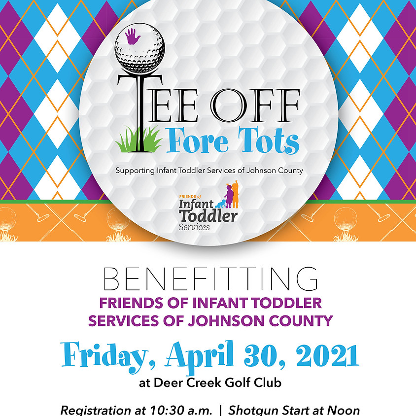 2021 Tee Off Fore Tots Golf Tournament