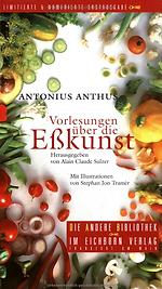 Alain C. Sulzer Vorlesungen über die Eßkunst