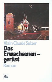 Alain C. Sulzer Das Erwachsenengerüst
