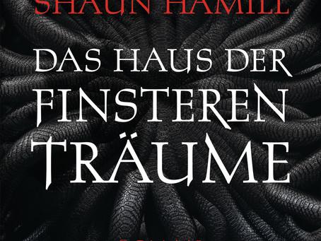 """""""Das Haus der finsteren Träume"""" von Shaun Hamill #Rezension"""