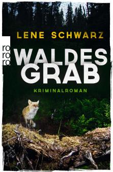 """""""Waldesgrab"""" von Lene Schwarz #Rezension"""