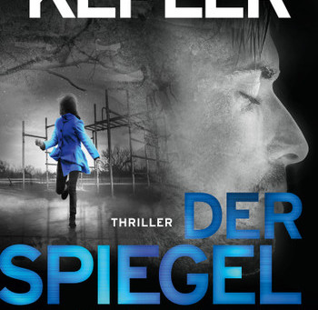 """""""Der Spiegelmann"""" von Lars Kepler #Rezension"""