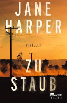 """""""Zu Staub"""" von Jane Harper #Rezension"""