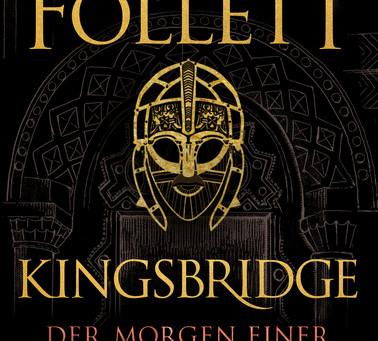"""""""Kingsbridge - Der Morgen einer neuen Zeit"""" von Ken Follett #Rezension"""