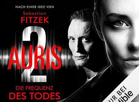 """""""Auris 2 - Die Frequenz des Todes"""" von Vincent Kliesch nach einer Idee von Sebastian Fitzek"""