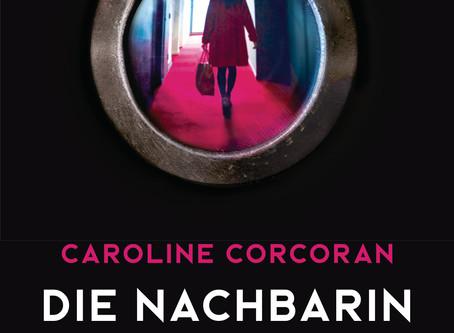 """""""Die Nachbarin"""" von Caroline Corcoran #Rezension"""
