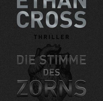 """""""Die Stimme des Zorns"""" von Ethan Cross #Rezension"""