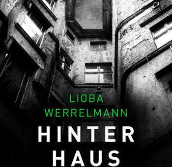 """""""Hinterhaus"""" von Lioba Werrelmann #Rezension"""