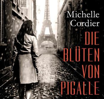 """""""Die Blüten von Pigalle"""" von Michelle Cordier #Rezension"""
