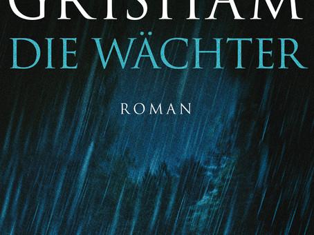 """""""Die Wächter"""" von John Grisham #Rezension"""