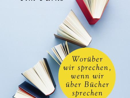 """""""Worüber wir sprechen, wenn wir über Bücher sprechen"""" von Tim Parks #Rezension"""