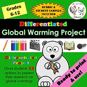 Differentiated Global Warming Project With Rubric & Student Samples Science Mr and Mrs Rooster