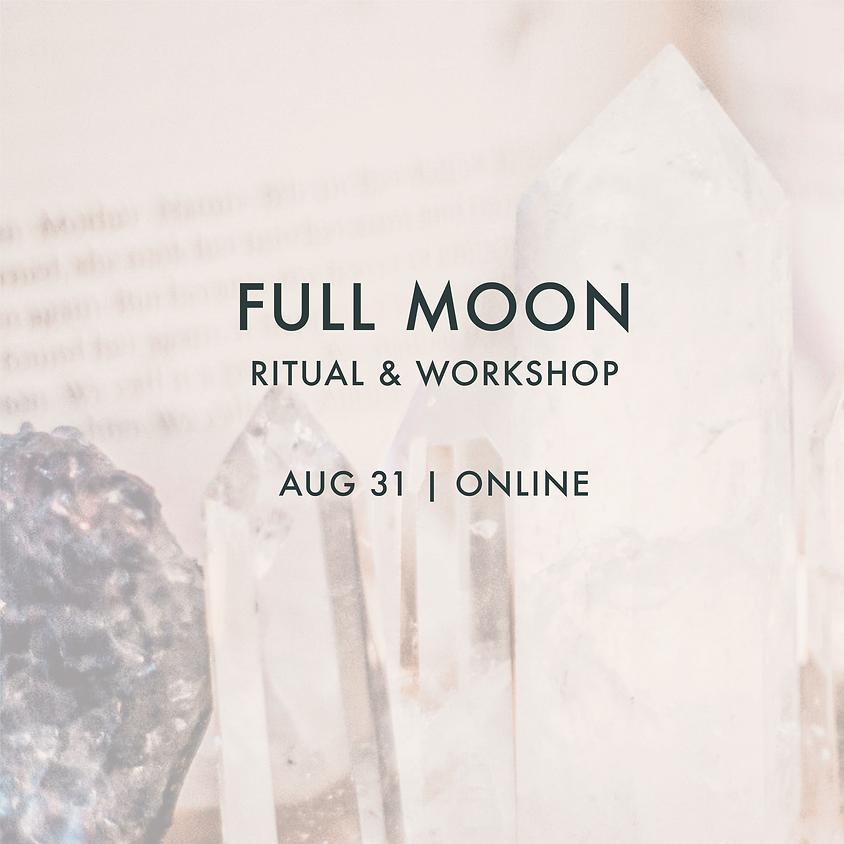 Full Moon Ritual & Workshop
