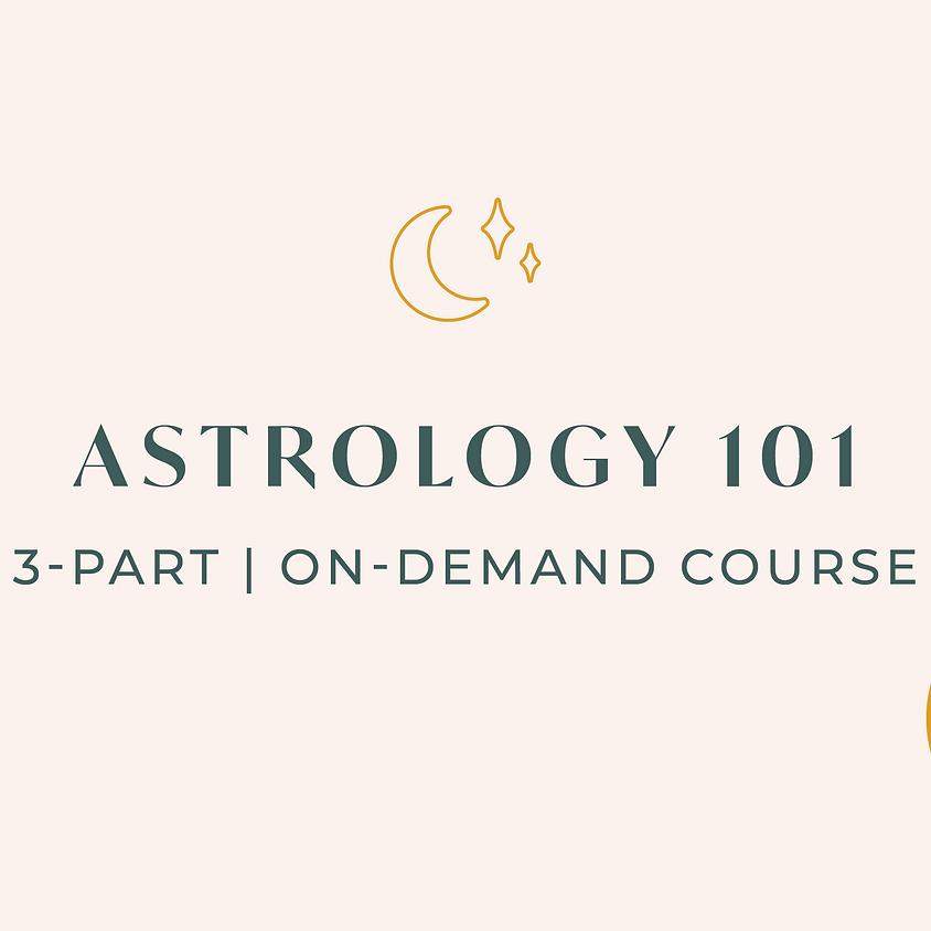 Astrology 101 - On-Demand