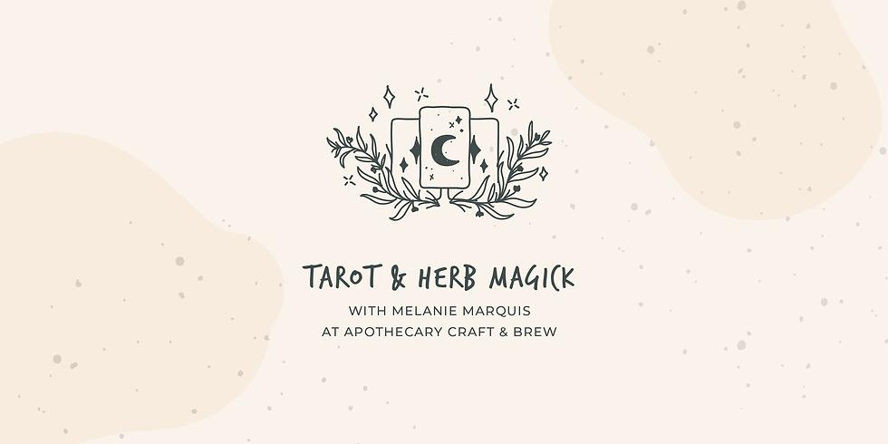 Tarot & Herb Magick