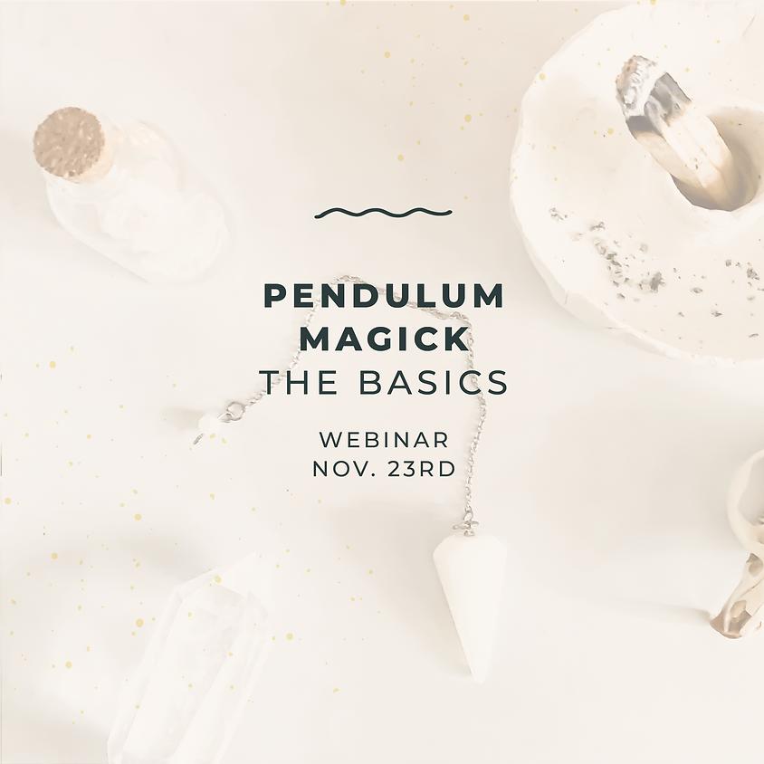 Pendulum Magick: The Basics