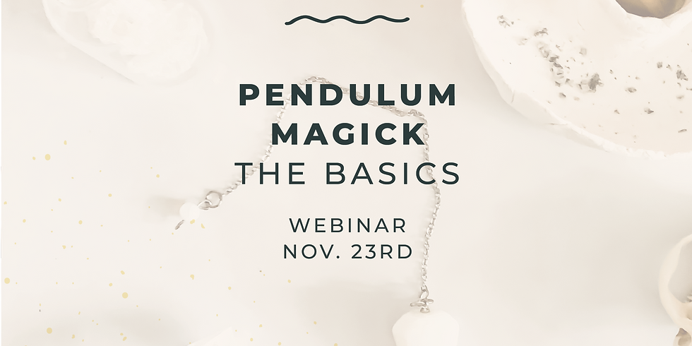 Pendulum Magick: The Basics