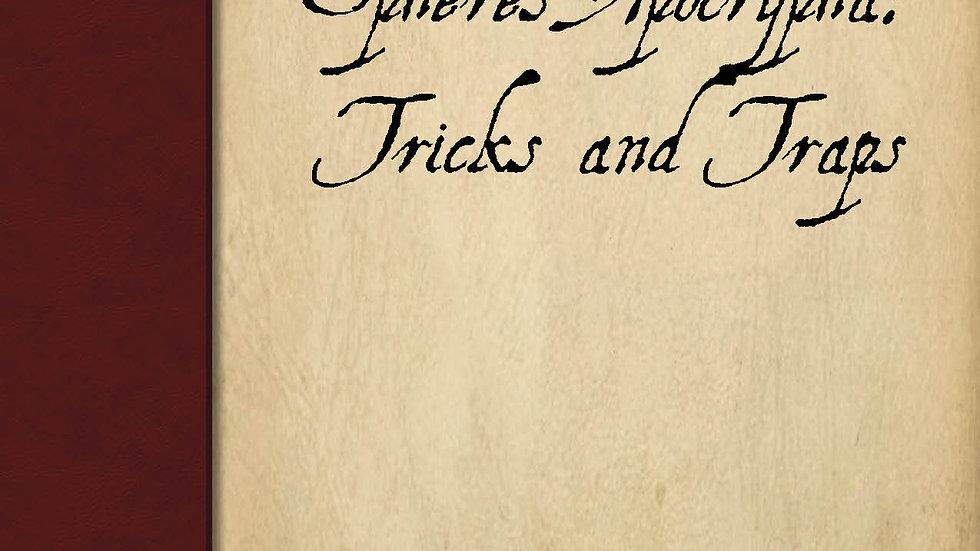 Spheres Apocrypha: Tricks and Traps