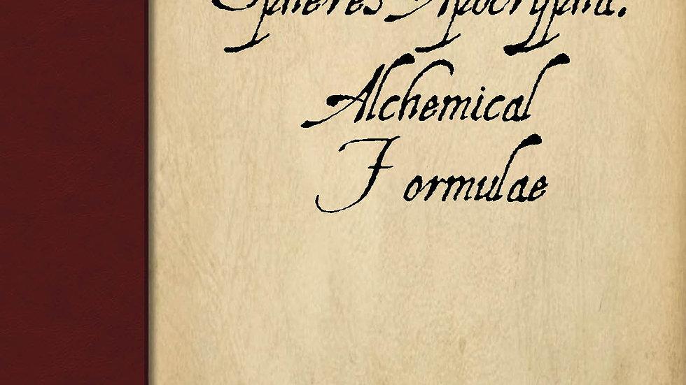 Spheres Apocrypha: Alchemical Formulae