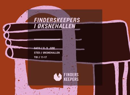 FINDERS KEEPERS I Øksnehallen
