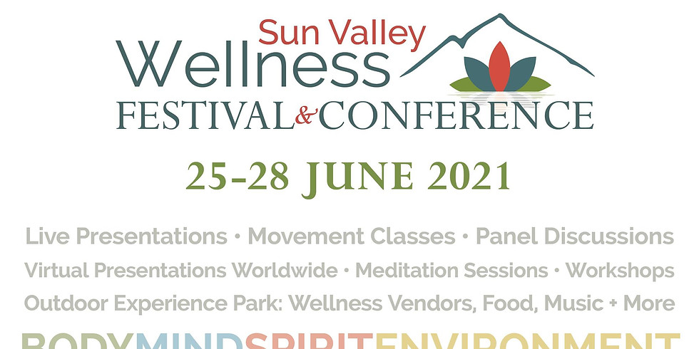 2021 Sun Valley Wellness Festival & Conference