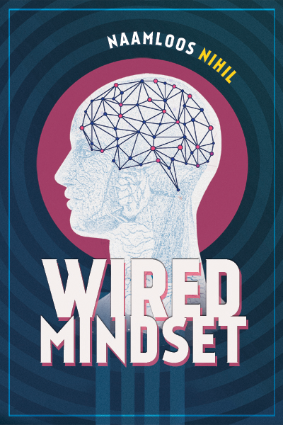 Wired Mindset
