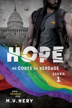 Hope - As Cores da Verdade - Livro 1