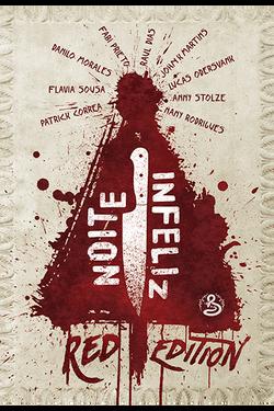Noite Infeliz Red Edition