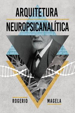 Arquitetura Neuropsicanalítica