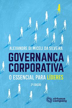 Governança Corporativa - O Essencial para Líderes