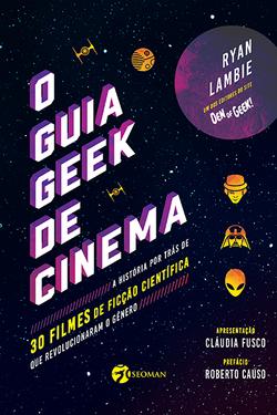 O Guia Geek de Cinema