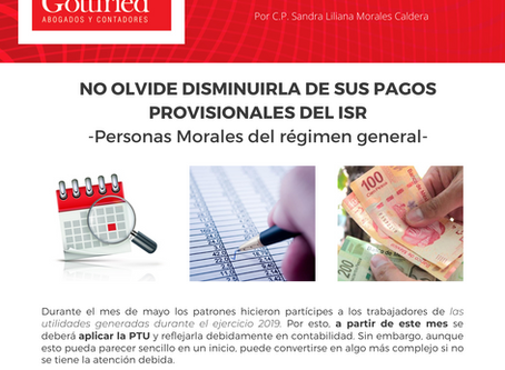 Boletín Informativo: ¿Pagó PTU en 2020? No olvide disminuirla de sus pagos provisionales del ISR