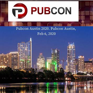 Pubcon Austin 2020. Pubcon Austin, Feb 6