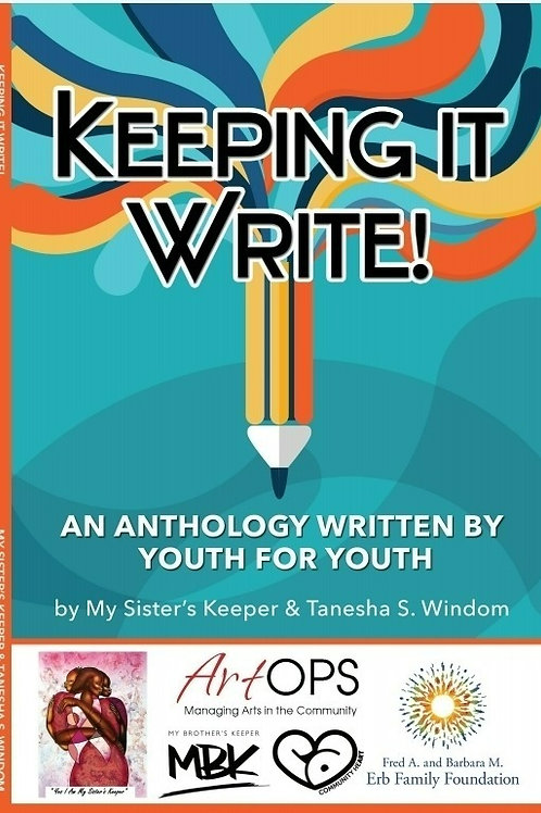Keeping It Write! An Anthology Written by Youth for Youth e-Book