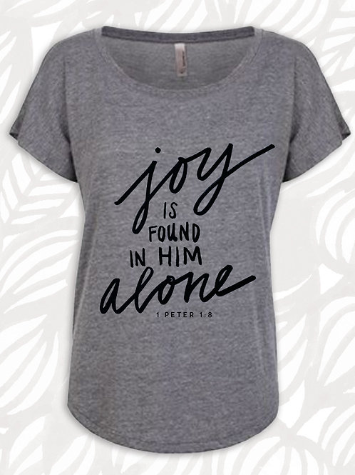 JOY IN HIM FASHION TEE